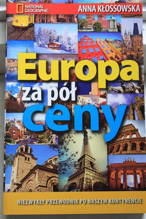 Europa za pół ceny, Anna Kłossowska, Tanie podróżowanie